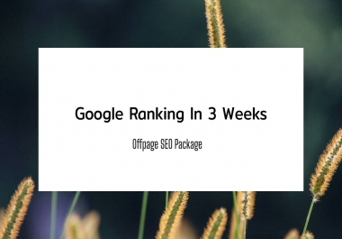 increase google ranking in 3 Weeks by off-page (backlink package SEO) fully safe