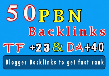 50 Homepage PBN Blog backlinks from TF +23, CF up to +55 and DA +40 get fast ranking