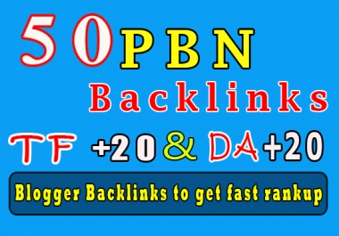 50 Homepage PBN backlinks manual backlinks TF TC +20 to get fast ranking help in Google