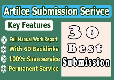 60 Manual Dofollow backlinks from 30 Article Submission SEO content for Google ranking help