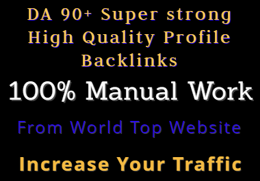 DA 92+ White Hat Powerfull Quality Profile Backlinks (Best Sell-2020)