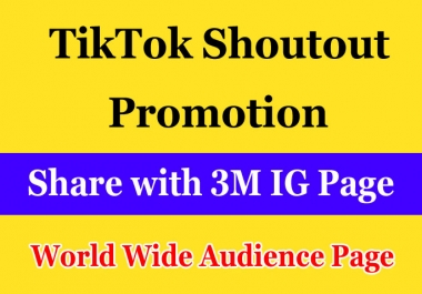 Do TikTok video account shoutout Promotion and marketing