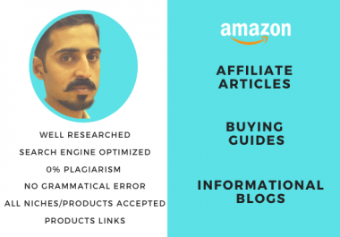 I will write amazon affiliate articles and buying guides
