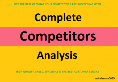 I will do SEO Complete Competitors Analysis Report