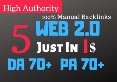 5 Web 2.0 BackLinks 70+ DA 70+ PA