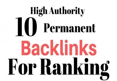 Manually build 10 high authority backlinks for SEO White Hat Method