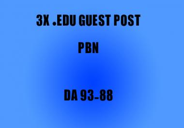 3 PBN EDU Guest Posts DA93-88 Dofollow