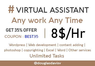 Best Virtual Assistant Ever - Unlimited tasks, Any time, Any kind of work
