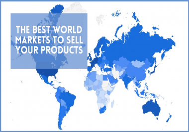 Market Analysis Research - What Are The Best World Nations To Sell Your Products?