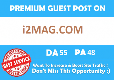 Publish Guest Blog On i2Mag.com DA55 with dofollow backlink
