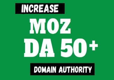 Moz Domain authority DA 50+ Increase in 7 days Guaranteed