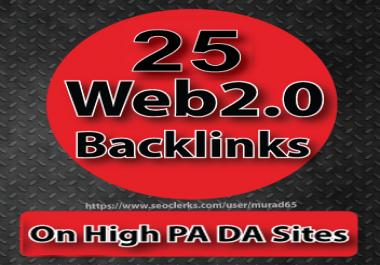 25 Web2.0 Backlinks On 100-80 PA DA Sites   Manually Service