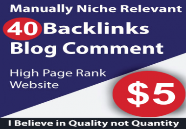 40 Blog Comments Niche Relevant Backlinks High DA PA Sites | 100% Manually