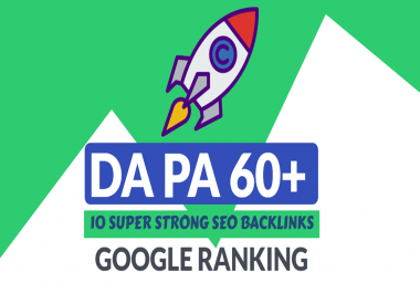 I will create 10 STRONG DA-PA 60+ Seo Backlinks, Link building