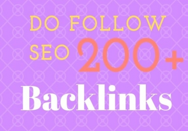 Create 200+ do follow backlink High Authority SEO Backlinks Services