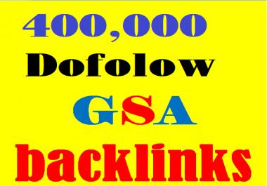 Provide You 400k Dofollow GSA Backlink for Your websites Ranking