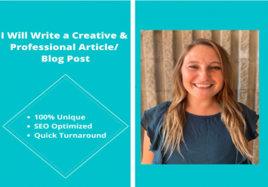 I will write creative and unique SEO articles and blog posts
