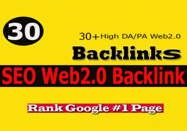 I WIll Create 30 High Quality Web2.0 Backlinks