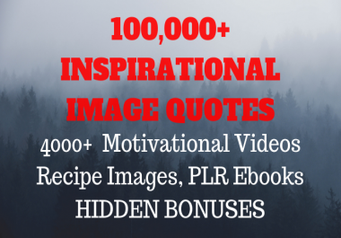 give 100k inspirational image quotes, videos,ebooks and more