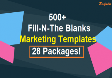 Give 500 Fill In The Blanks Marketing Templates 28 Packages