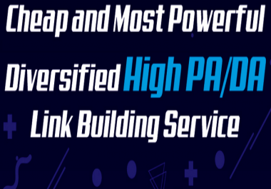 High Authority & High Quality Powerful Manual Diversified Link Building Service