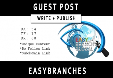 Write and Publish Guest Post on Easybranches (DR - 60)