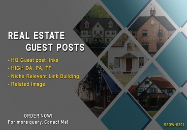Write and Publish 2 Guest Post on Real Estate Website