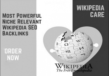 I Will Create High DA PA Niche Relevant Wikipedia Backlink