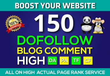 I will Create 150 High Quality Dofollow Blog Comments Backlinks Manually On High PR8+