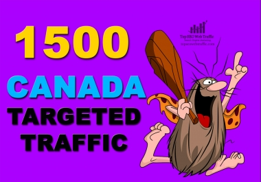 I WILL SEND 1,500 CANADA WEB TRAFFIC VISITORS