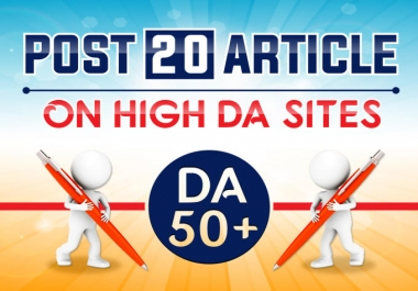 Do 20 article submission on da50 with Quality Backlink