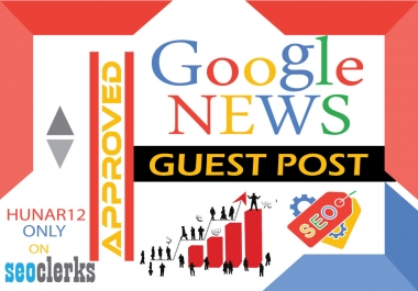 publish guest post on my google news approved site