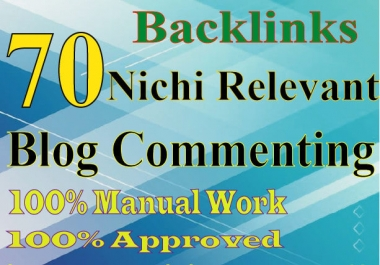 provide 70 niche relevant blog comments backlinks high quality