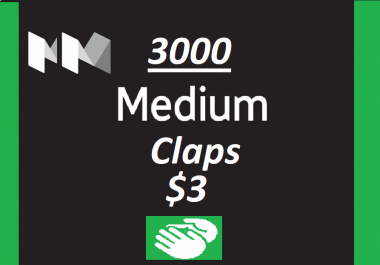 Get you 3000+ Medium claps to your Article within few hours