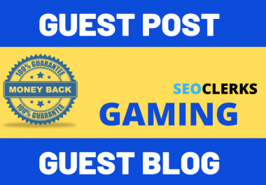 Publish Guest Post Blog Post On Gaming Niche Website