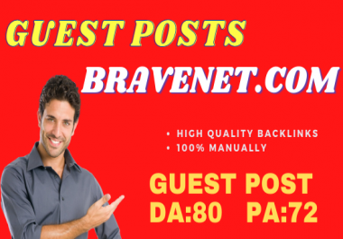 Publish Guest Post On Bravenet. com Do-Follow Backlinks DA80 PA72