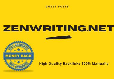 Publish Guest Post On Zenwriting. net DA 49 PA 56 Permanent Backlinks