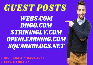 Write & Publish 5 Guest Post on Webs, Diigo, Strikingly, Openlearning, Squareblogs