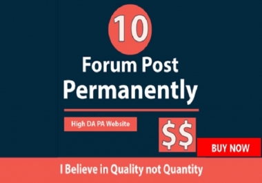 Add 10 Permanent Forum Posting Backlinks From PR9 To PR1 With DA-PA-TF = 100 -30