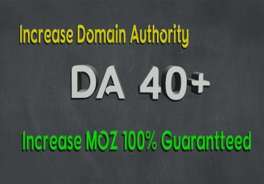 increase your domain authority permanent moz da 40+ in 3 weeks using seo backlinks
