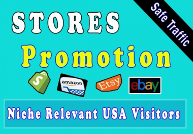 Promote your all other e commerce stores for 30 days 10K real USA visitors