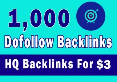 1000 high quality seo Dofollow backlinks