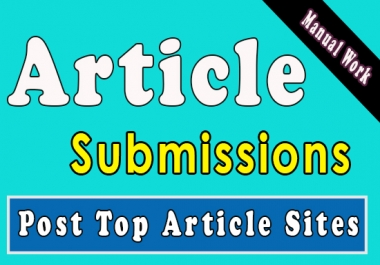 20 article submission on high DA article sharing sites to get more human visibility