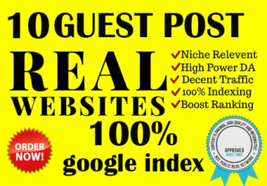 Send your website to the top of Google with 10 real guest post.