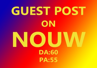 I will Write and Publish Guest post On Nouw Blog Da 60