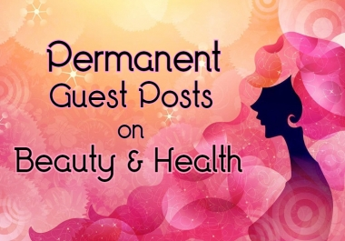 Guest Posts on Beauty & Health Niche SEO Backlink Building