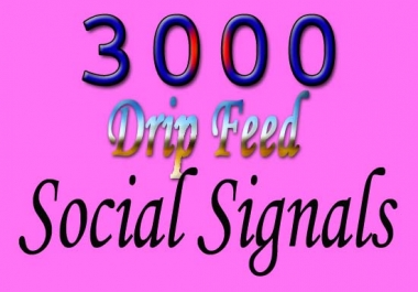 high quality manually create 3000 SEO social signals