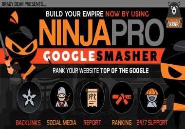 NinjaPro Google Smasher- Build your empire in 2020 to Rank your website on Top of Google