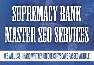 Custom Order for Supremacy Rank Master SEO Services for #1 google ranking