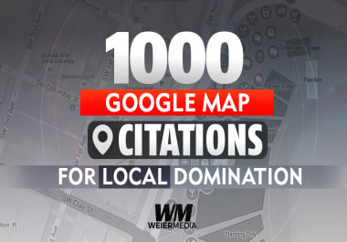 1000 Google Map Citations For Local DOMINATION